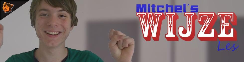 Mitchel's Wijze Les