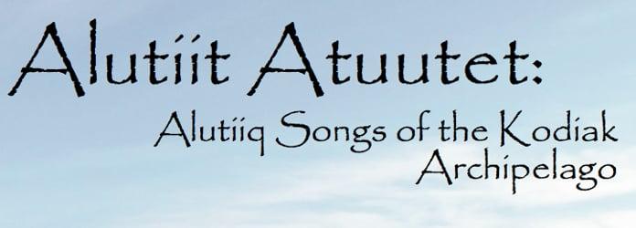 Alutiiq Karaoke Songs