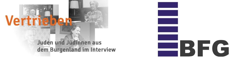 Vertrieben. Juden und Jüdinnen aus dem Burgenland im Interview
