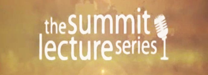 The Summit Lecture Series