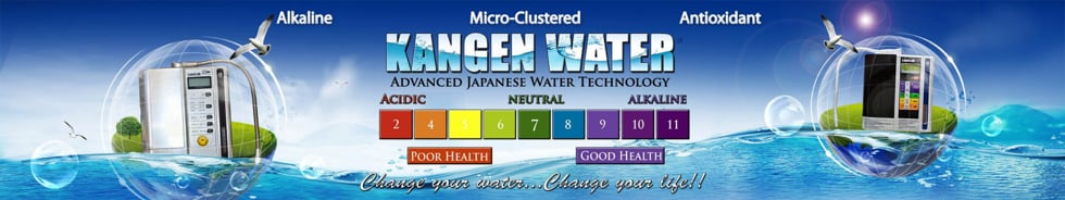 """Kangen Water - Return to Orgin """"You are not sick, you are thirsty; don't treat thirst with medication"""""""