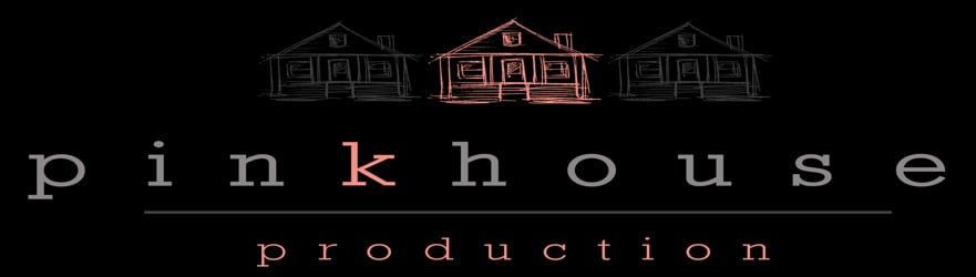 pinkhouse production