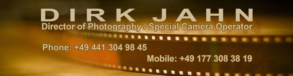 DoP / spec. Cam Operator Dirk Jahn