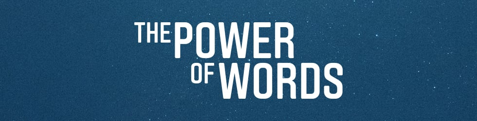 The Power of Words on Vimeo