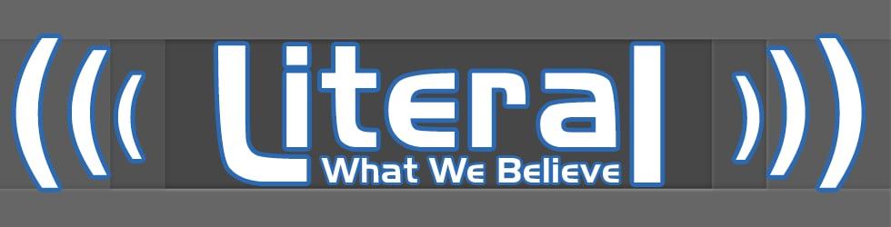 Literal | What We Believe