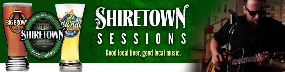 Shiretown Beer presents: The Shiretown Sessions