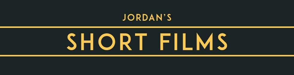 Jordan's Short Films