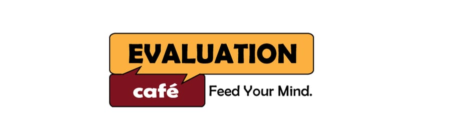 Evaluation Cafe