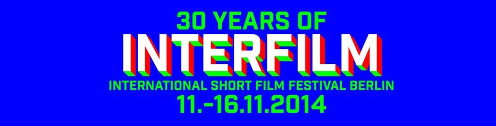 interfilm 2014 - 30th International Short Film Festival Berlin