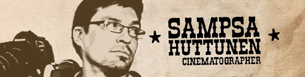 Sampsa Huttunen - Cinematography Showreel