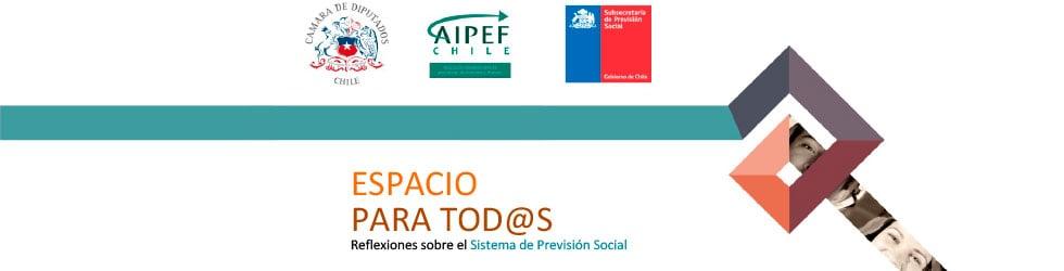Seminario Espacio para tod@s: Reflexiones sobre el Sistema de Previsión Social