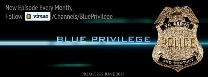 Blue Privilege