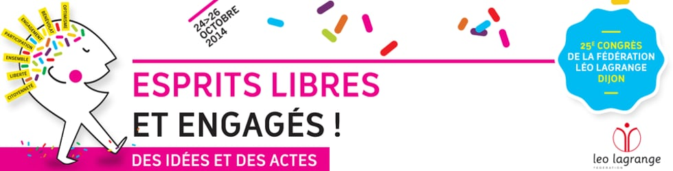 25e Congrès de la Fédération Léo Lagrange - Dijon 2014