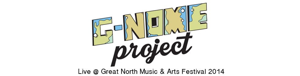 G-Nome Project @ Great North Music Festival 2014