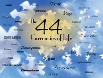 the 44 Currencies of Life