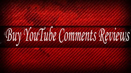 Buy YouTube Comments Reviews: Buy Comments Safely