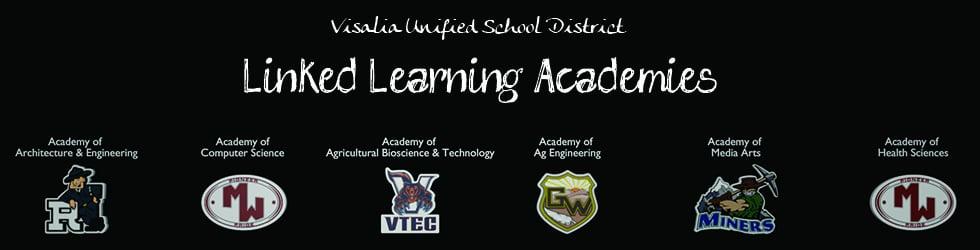Visalia Unified Linked Learning Academies