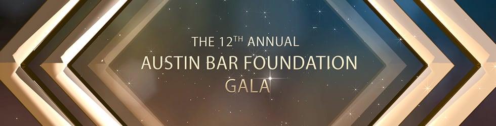 The 12th Annual Austin Bar Foundation Gala