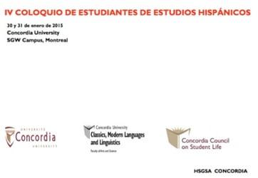 IV Coloquio estudiantil de la HSGSA (Concordia U., 31 de enero-1 de febrero de 2015)
