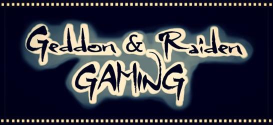 Geddon & Raiden Gaming