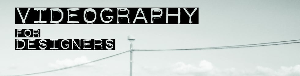 Videography for Designers