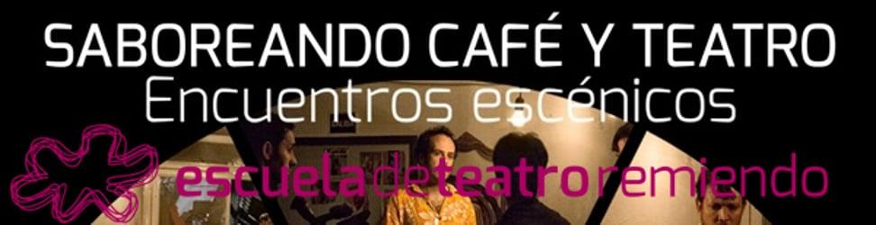 Saboreando Café y Teatro