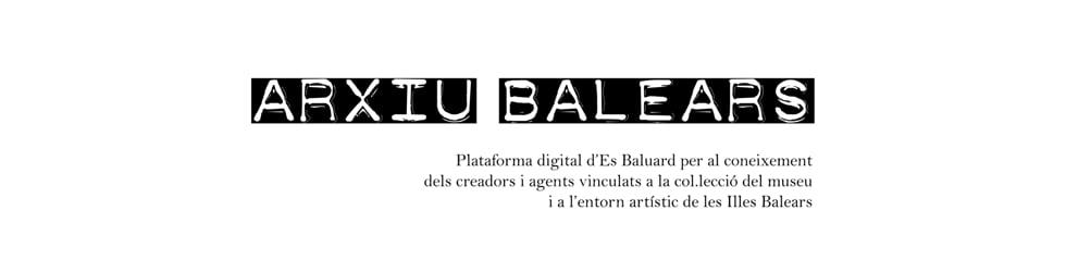 Arxiu Balears / Archivo Baleares / Balearics Files