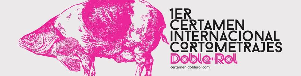 Certamen Internacional de Cortometrajes Doble·Rol