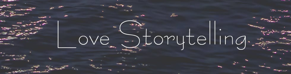 Love storytelling