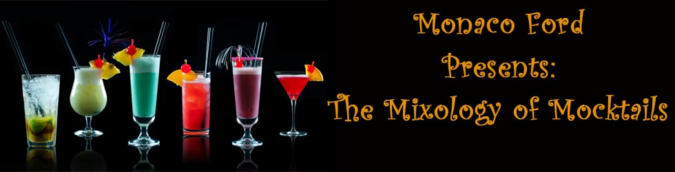 Monaco Ford's Mocktail Mixology