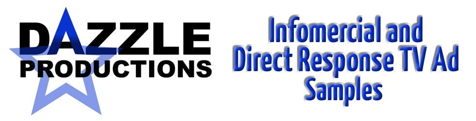 Dazzle Productions Infomercial and Direct Response TC Commercial Samples