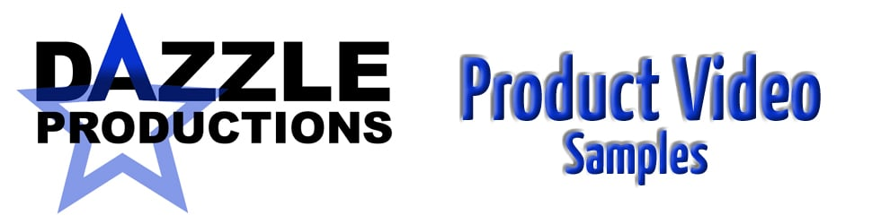 Dazzle Productions Product Video Samples