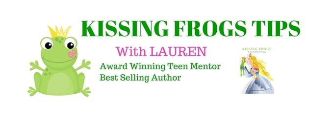 KISSING FROGS - Dating Tips for High School Girls
