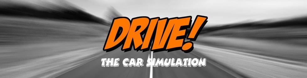 DRIVE! - The Car Simulation