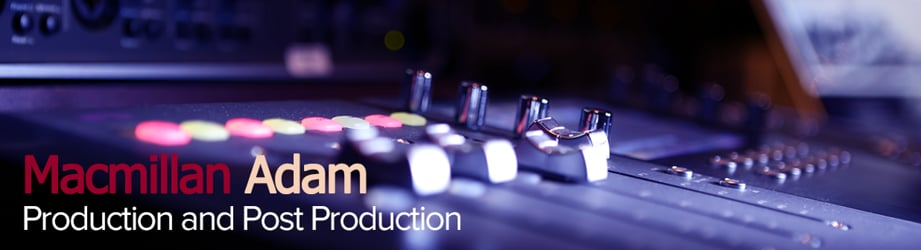 Macmillan Adam - Production and Post Production in Dubai