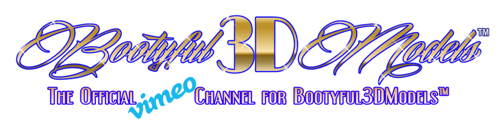 Booty3DModels™ Official Vimeo Channel