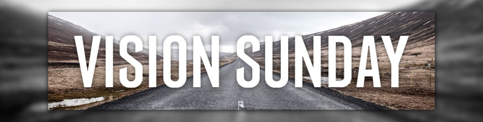 Vision Sunday 2015