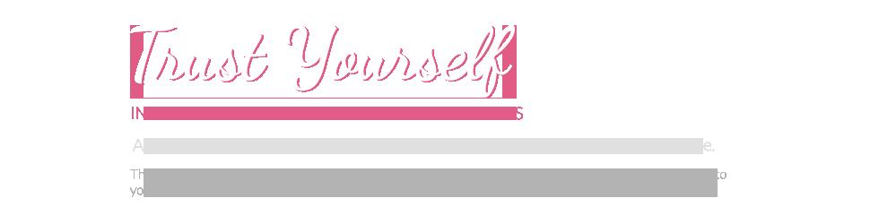 Trust Yourself: Intuitive Development Through Awareness