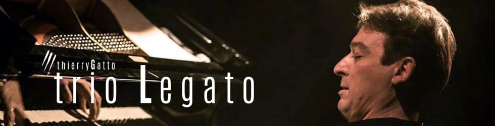 Thierry Gatto trio Legato