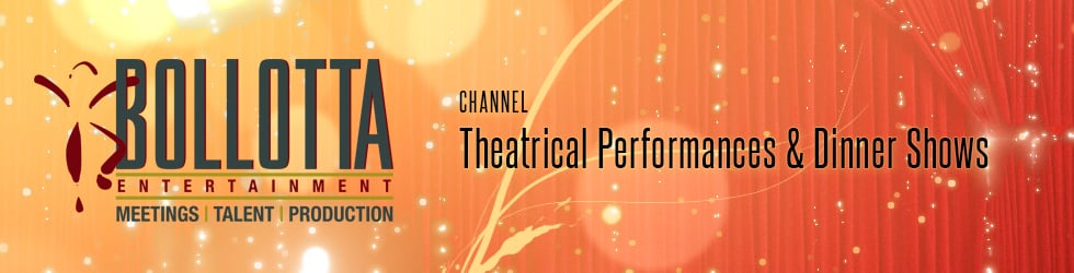 Theatrical Performances & Dinner Shows