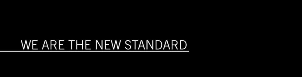We Are The New Standard