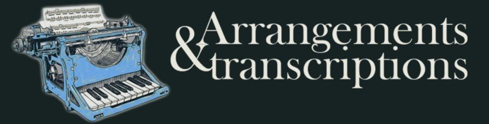 Arrangements & transcriptions