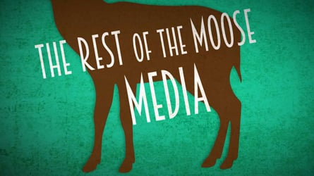 The Rest of the Moose Media