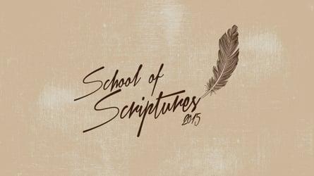 School of The Scripture 2015