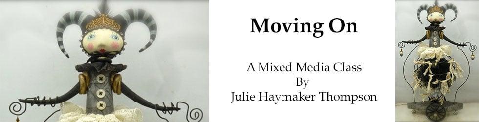 Julie Haymaker Thomspon Moving On