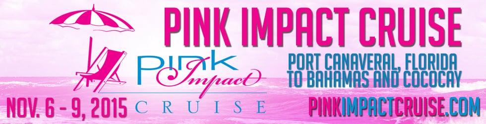Pink Impact Cruise