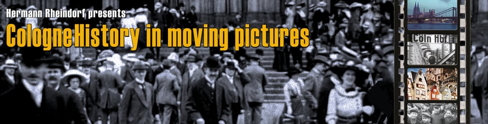 CologneHistory in moving pictures