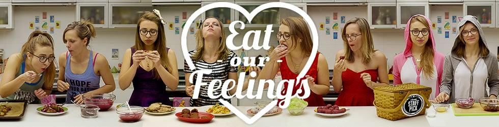 Eat Our Feelings Season 1