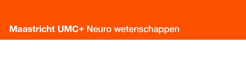 Maastricht UMC+ Neuro-wetenschappen
