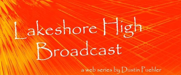 Lakeshore High Broadcast